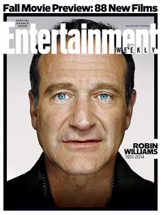 We remember Robin Williams—this week, and always: http://popwatch.ew.com/2014/08/13/this-weeks-cover-robin-williams-fall-movie-preview/