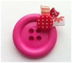 'We Love Buttons, Girls love Pink' Pink 50mm Button Brooch £5.00