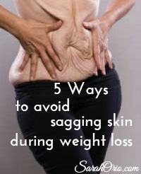 Weight Loss and Loose Skin - The Ugly Truth. 5 Ways to Avoid Sagging Skin During Weight Loss.