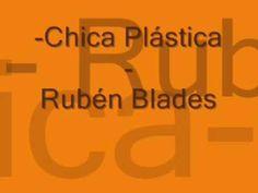 Chica Plástica (Rubén Blades) .wmv