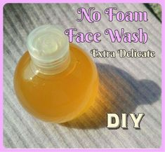 DIY No Foam Face Wash with very few ingredients :)