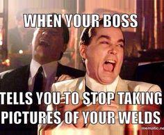 Afbeeldingsresultaat voor will save your job engineer weld meme