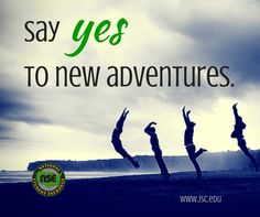 Say yes to new adventures. #travel #quotes