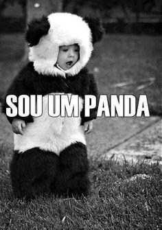 Sou um panda.