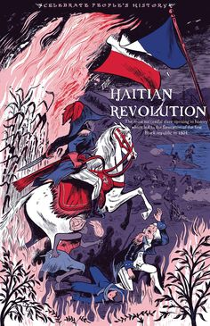 Justseeds | The Haitian Revolution