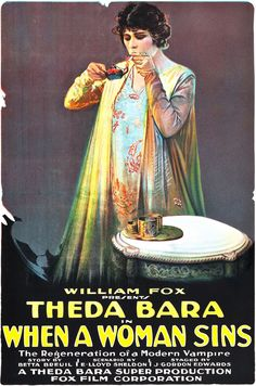 """A beautiful movie poster for the movie """"When a Woman Sins"""" from 1918.  Theda Bara (1885 – 1955) born Theodosia Burr Goodman, was an American silent film actress – one of the most popular of her era, and one of cinema's earliest sex symbols."""