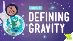 "Defining Gravity: Crash Course Kids ""So, if gravity pulls everything down, then why don't things on the bottom of the Earth get pulled down into space? In this episode of Crash Course Kids,. 6th Grade Science, Kindergarten Science, Middle School Science, Elementary Science, Science Classroom, Teaching Science, Primary School, Upper Elementary, Teaching Tools"