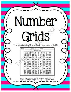 Number Grids: Practice Counting Up & Back Using Number Grids from Miss B's Special Education Classroom on TeachersNotebook.com -  (40 pages)  - Number Grids: Practice Counting Up & Back Using Number Grids Objectives: Students will be able to count forward and backwards from any given number using a number line or number grid.