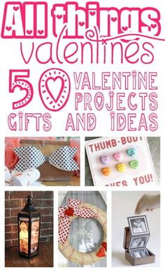 50 Valentine Ideas from All Things Creative: All Things Valentine!  Get your Valentine on, baby!
