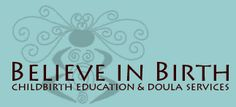 Believe in Birth Lamaze Classes, Doula Services, Childbirth Education