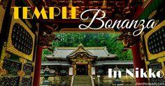 Temple And Shrine Bonanza In Nikko