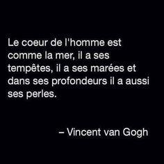 Cœur de l'homme comme la mer  Vincent Van Gogh