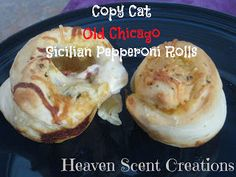 Heaven Scent Creations: Copy Cat Old Chicago Sicilian Pepperoni Rolls