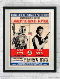 Boba Fett vs. Han Solo poster. Great decoration for a Star Wars theme party!