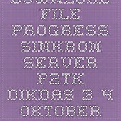 Download File Progress Sinkron Server P2TK DIkdas 3-4 Oktober 2014 | andhin dot net