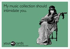 But seriously, I think a person's #music library reveals a lot about them.   Take it how you will. #IJS