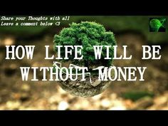 Alan Watts - How Life Would Be Without Money - YouTube