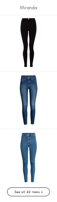 """""""Miranda"""" by oatbarqueen ❤ liked on Polyvore featuring jeans, bottoms, pants, high waisted jeans, skinny jeans, highwaist jeans, lipsy, high-waisted skinny jeans, leggings and black cream"""
