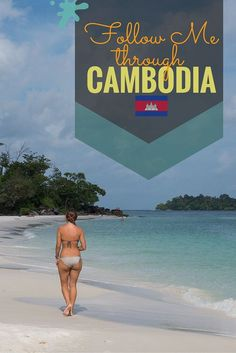 Follow Me to Cambodia - Castaway with Crystal: