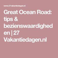 Great Ocean Road: tips & bezienswaardigheden   27 Vakantiedagen.nl