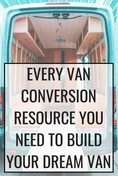 Resources Resources The Ultimate Van Life Resource Directory Here You Can Find The Best Camper Van Rentals Conversion Books And Community Forums For All Things Van Life All The Resources You Need To Complete Your Dream Van Build Vanlife Diy Camper, Camper Life, Truck Camper, Sprinter Van Conversion, Camper Van Conversion Diy, Van Conversion Build, Van Conversion Layout, Van Conversion Interior, Do It Yourself Camper
