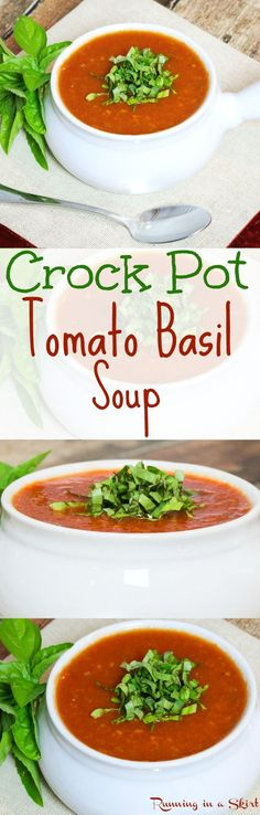 Easy & Healthy Crock Pot Tomato Basil Soup recipe. The best simple, fresh…