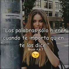 Read from the story Imágenes solo para Chicas Inspirational Phrases, Motivational Phrases, Funny Spanish Memes, Spanish Quotes, Sassy Quotes, Me Quotes, Harle Quinn, Latinas Quotes, Good Photo Editing Apps