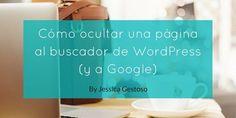 Cómo ocultar una página al buscador de WordPress (y a Google) #archivo http://blgs.co/mOOVw2