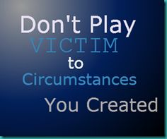 A narcissist will never accept responsibility for their actions or the resulting circumstances. They prefer to play victim