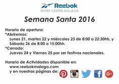 Horario especial de Semana Santa 2016 (del 21 al 27/Marzo). Más información en http://reebokmalaga.com/horarios