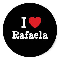 I love Rafaela! Custom name t-shirts ; Show how much you love Rafaela with these personalized t-shirts and custom Rafaela boyfriend girlfriend husband or wife birthday anniversary bridal baby shower tshirts gifts, buttons name jerseys and magnets!