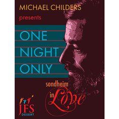 """One Night Only - """"Sondheim in Love"""" - McCallum Theatre, April 20, 2016"""