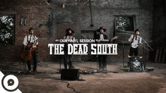 The Dead South - Black Lung | OurVinyl Sessions Tune Music, Music Songs, Music Videos, Kinds Of Music, Music Is Life, Black Lungs, Weird Songs, Muscle Shoals, Americana Music