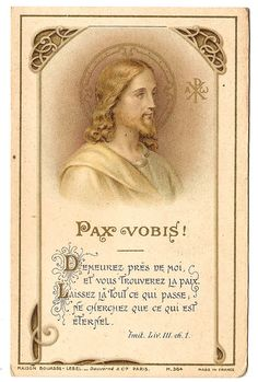 Peace to You Jesus Christ Antique Vintage French by Catholic Prayers, Catholic Gifts, Vintage Holy Cards, Prayer Cards, Sacred Heart, Holy Spirit, French Vintage, Jesus Christ, Father