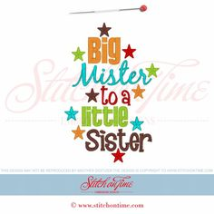6109 Sayings : Big Mister To A Little Sister 5x7