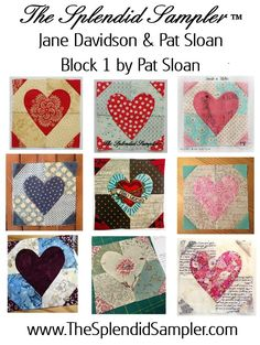 Splendid Sampler Pat Sloan Block multi-Block 1 – Hearts Aflutter-JANE DAVIDSON-Techniques : Piecing, Applique--This project is  run and Hosted by Jane Davidson and Pat Sloan. Sponsored by Moda Fabrics, Aurifil thread,  and Martingale Books, please visit them! Our Friend Joan Ford has The Splendid Sampler™ quilting tips each week in her newsletter
