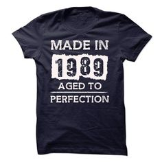 MADE IN 1989 - AGED TO PERFECTION!!! - #tshirt fashion #tshirt jeans. BUY-TODAY => https://www.sunfrog.com/LifeStyle/MADE-IN-1989--AGED-TO-PERFECTION-18099283-Guys.html?68278
