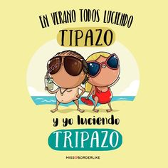 Este verano todo el mundo luciendo tipazo y yo luciendo tripazo. Cool Phrases, Life Rules, Happy Weekend, Sentences, My Life, Funny Quotes, Lol, Letters, Comics