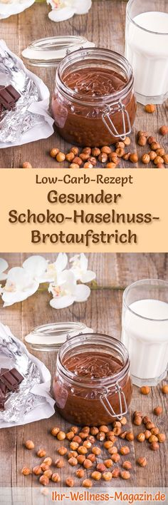 Low-Carb-Rezept für Schoko-Haselnuss-Brotaufstrich: Kohlenhydratarmes Frühstück - gesund, kalorienreduziert, ohne Getreidemehl ... #lowcarb #frühstück