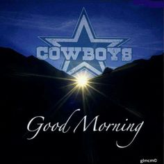 Good Morning my Dallas Cowboys Family!