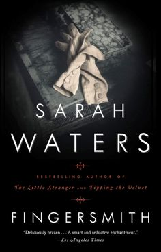 Fingersmith - Kindle edition by Sarah Waters. Literature & Fiction Kindle eBooks @ AmazonSmile.