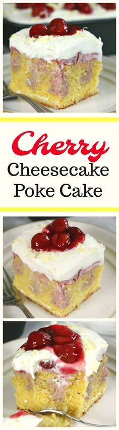 Very Cherry Cheesecake Poke Cake. Savor every luscious bite of this delectable Very Cherry Cheesecake Poke Cake!  The yellow cake is filled with tempting cherry cheesecake filling, cream cheese whipped cream and more surplus cherry yumminess on top!  I ask you...Does it get any better than this?   via @https://www.pinterest.com/BaknChocolaTess/