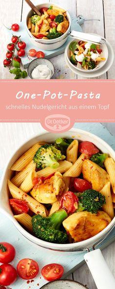 One-Pot-Pasta: Ein schnelles Nudelgericht aus einem Topf