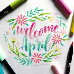 Welcome April! looking forward to some spring weather! April Calligraphy, Watercolor Calligraphy Quotes, Calligraphy Quotes Doodles, Doodle Lettering, Calligraphy Letters, Brush Lettering, Typography, Happy Paintings, Lettering Tutorial