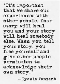 Your story will heal you / Quote / Iyanla Vanzant / Insight <3