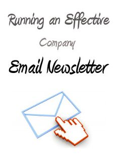 Are you interested in running an email newsletter for your company? Read on to learn how to make them as effective as possible!