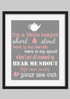 15240dc4f1f8 I m A Little Teapot Quote Print Baby   Girls by WalkerPhotoInvites