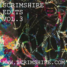 Scrimshire Edits Vol. by Scrimshire Yvonne Fair, Earth Wind & Fire, Chaka Khan, Soul On Fire, Heavenly Father, The Expanse, Summertime, Album