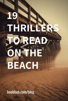 Check out this list of recommended thrillers to read on the beach this summer. #summerbooks #thrillers #reading