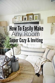HOW TO MAKE ANY ROOM